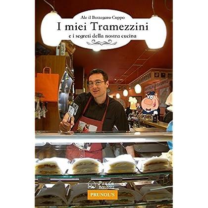 I Miei Tramezzini E I Segreti Della Nostra Cucina
