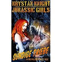 Jurassic Girls - Sündige Triebe: In den Klauen des T-Rex