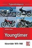Youngtimer: Motorräder 1970 - 1980 (Typenkompass)