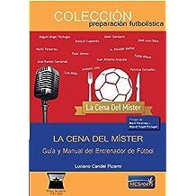 La Cena del Míster  Guía Manual del Entrenador ... 13a858565326