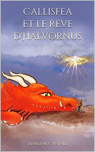 Couverture du livre Callisfea et le rêve d'Halvornus