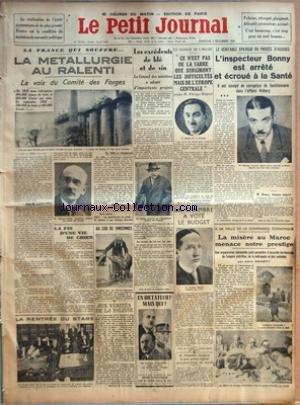 PETIT JOURNAL (LE) [No 26253] du 02/12/1934 - LA FRANCE SOUFFRE - LA METALLURGIE AU RALENTI - LES EXCEDENTS DE BLE ET DE VIN - PH. HENRIOT - PROCES D'ASSISES - L'INSPECTEUR BONNY EST ARRETE ET ECROUE A LA SANTE - AFFAIRE VOLBERG - LA CONFERENCE ECONOMIQUE - LA MISERE AU MAROC - MUSSOLINI INAUGURE LE PLUS GRAND HOPITAL ANTITUBERCULEUX DU MONDE - UN DICTATEUR - MAIS QUI - NICOLLE - LE MARECHAL PETAIN OU PICHOT par Collectif