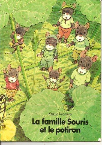 La famille Souris et le potiron par Kazuo Iwamura