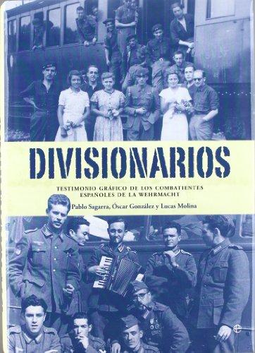 Divisionarios (Libro Ilustrado (esfera))