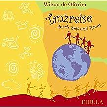 Tanzreise: CD zum gleichnamigen Buch von Waltraud Meusel