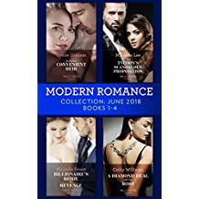 Modern Romance Collection: June 2018 Books 1-4: Da Rocha's Convenient Heir/The Tycoon's Scandalous Proposition (Marrying a Tycoon)/Billionaire's Bride for Revenge/A Diamond Deal with Her Boss