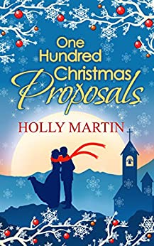 One Hundred Christmas Proposals by [Martin, Holly]
