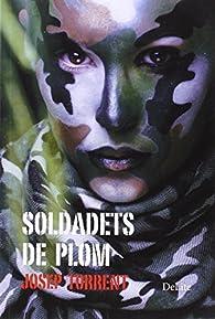 Soldadets de plom par  Josep Torrent Alabau