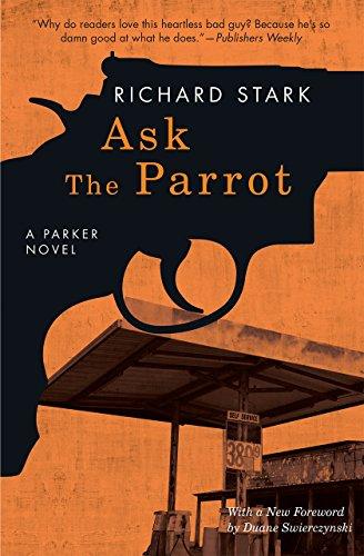 Ask the Parrot: A Parker Novel