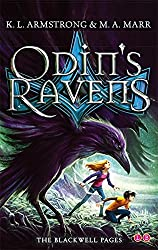 Odin's Ravens: Book 2 (Blackwell Pages) by K. L. Armstrong (2014-05-13)