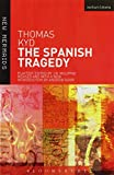 The Spanish Tragedy (New Mermaids)