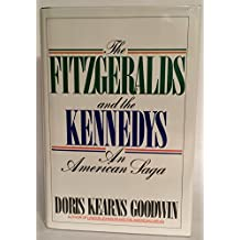 The Fitzgeralds and the Kennedys/an American Saga