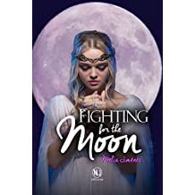 Fighting for the moon