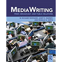 MediaWriting: Print, Broadcast, and Public Relations (English Edition)