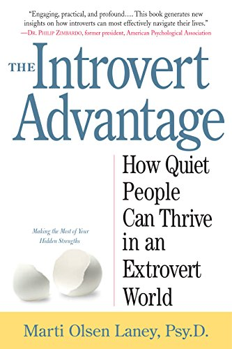 Descarga gratuita The Introvert Advantage: How Quiet People Can Thrive in an Extrovert World PDF