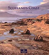 [(Scotland's Coast : A Photographer's Journey)] [By (author) Joe Cornish] published on (May, 2005)