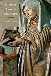 Julian of Norwich, Theologian by Denys Turner (2011-04-26)