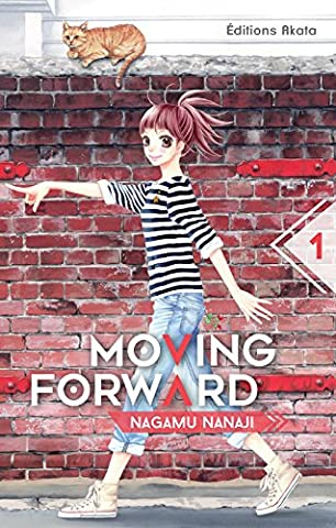 Moving Forward - tome 1