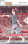 Moving Forward, tome 1 par Nagamu