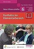 Natur-Wissen schaffen: Portfolios im Elementarbereich