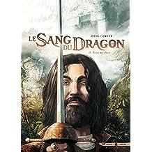 Sang du dragon T11 - Tu es ma chair