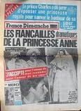 france dimanche no 1396 du 04 06 1973 le prince charles jure d epouser une princesse royale les fiancailles dramatiques de la princesse anne dalida et le comte de st germain c jerome