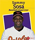Sammy Sosa: Baseball Superstar (Fact Finders, Biographies, Great Hispanics)