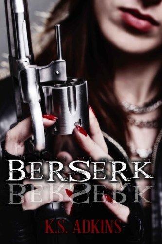 Berserk (Detroit After Dark) (Volume 3) by K.S. Adkins (2014-06-25)