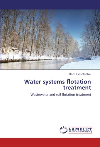 Water systems flotation treatment: Wastewater and soil flotation treatment -