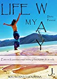 Image de Life my way: Diario Personal (Spanish Edition)