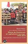 Mayas du Guatemala et capitalisme sauvage 1978-2018 par Hickey