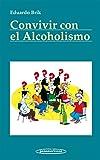 BRIK:Convivir con el Alcoholismo (Convivir Con / Living With)