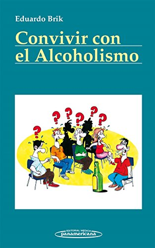 Convivir con el Alcoholismo (Convivir Con / Living With)