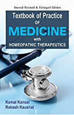 Guide to Practice of Medicine with Homoeopathic Therapeutics,3rd edition: 1