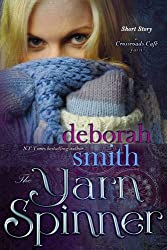 The Yarn Spinner: A Crossroads Cafe Short Story (The MacBrides series)