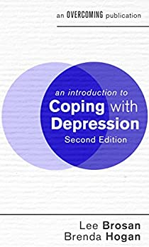 Introduction to Coping with Depression (An Introduction to Coping series) by [Brosan, Lee, Hogan, Brenda]