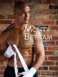 Monty Betham: Baring My Soul (Celebrity Portrait Series)