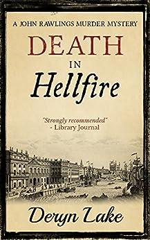 Death in Hellfire (John Rawlings Murder Mystery Book 12) by [Lake, Deryn]