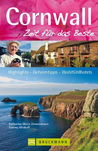 reisefuhrer-cornwall-zeit-fur-das-beste-highlights-geheimtipps-wohlfuhladressen-aus-sudwestengland-m