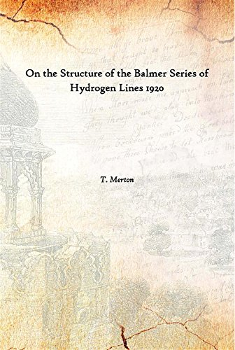 On the Structure of the Balmer Series of Hydrogen Lines 1920 [Hardcover]