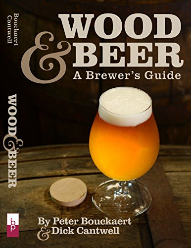 Wood & Beer: A Brewer's Guide par Dick Cantwell
