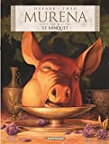 Murena - Tome 10 - Le Banquet (French Edition)