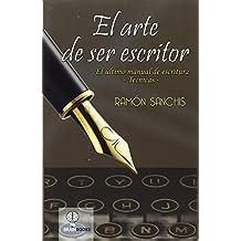 El arte de ser escritor: Tecnicas de escritura (Brainbooks)