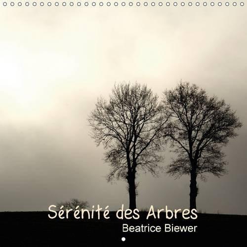 serenite-des-arbres-des-arbres-source-de-serenite-et-denergie-calendrier-mural-2017