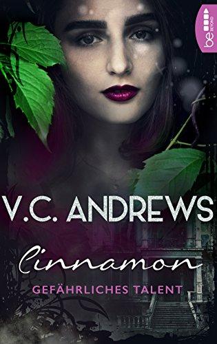 Cinnamon: Gefährliches Talent (Shooting Stars 1) von [Andrews, V.C.]