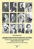 Jüdisches Biographisches Lexikon: Eine Sammlung von bedeutenden Persönlichkeiten jüdischer Herkunft ab 1800 (Lexika)