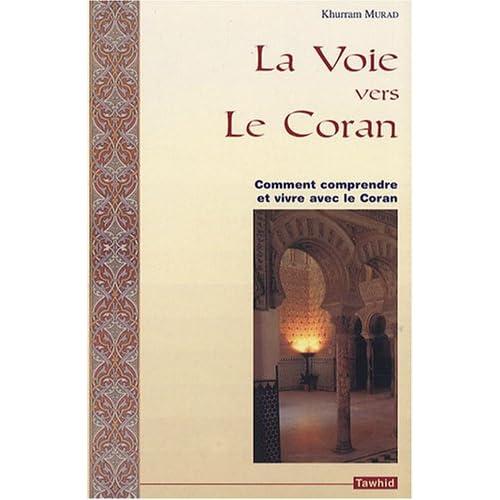 La Voie vers le Coran