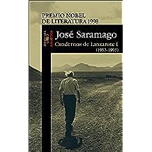 Cuadernos de Lanzarote I (1993-1995) (BIBLIOTECA SARAMAGO)