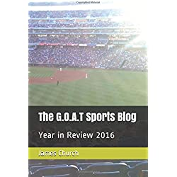 The G.O.A.T Sports Blog: Year in Review 2016