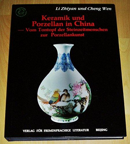 Keramik und Porzellan in China: Vom Tontopf der Steinzeitmenschen zur Porzellankunst